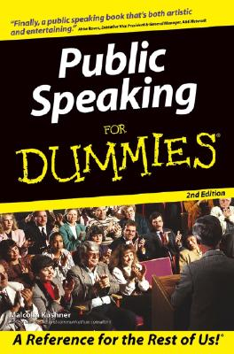 Public Speaking for Dummies By Kushner, Malcolm