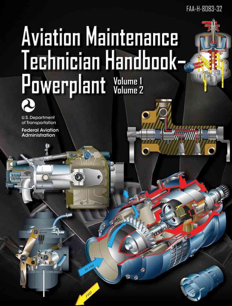 Aviation Maintenance Technician Handbook+�powerplant By Federal Aviation Administration